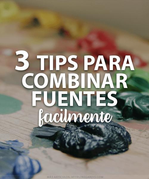 3 Tips para Combinar Fuentes fácilmente