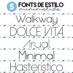 5 Fonts de Estilo Minimalista Gratis