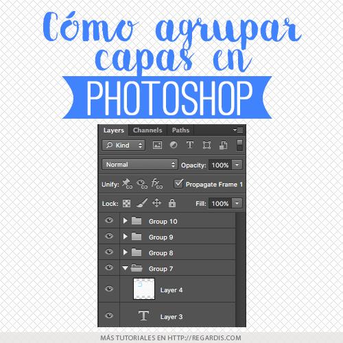 Cómo agrupar capas en Photoshop