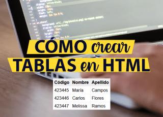 Cómo crear tablas en HTML