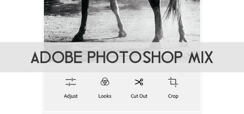 Adobe Photoshop Mix: App de Photoshop en tu celular
