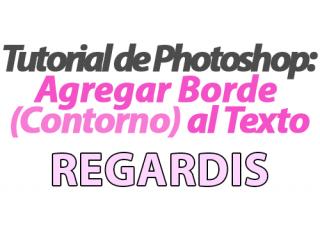 Tutorial de Photoshop: Agregar Borde (Contorno) al Texto