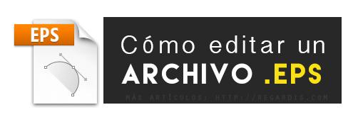 Cómo editar un archivo .EPS