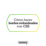Como hacer bordes redondeados con CSS