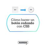 Cómo hacer un botón redondo con CSS?