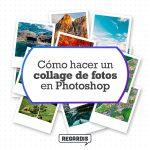 Cómo hacer un collage de fotos en Photoshop