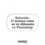 Cómo solucionar el problema donde el mismo color se ve diferente en Photoshop