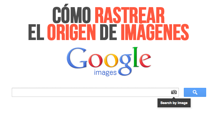 Cómo rastrear origen de imágenes » Regardis