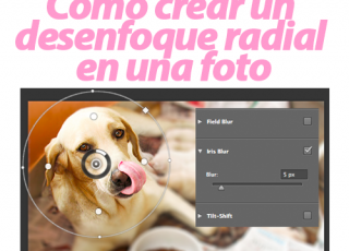 Tutorial de Photoshop: Crear un desenfoque radial en una foto