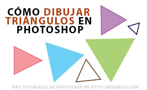 Cómo dibujar un triángulo en Photoshop » Regardis