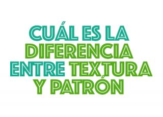Cuál es la diferencia entre Textura y Patrón (Motivo / Pattern)