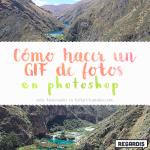 Cómo hacer un GIF de fotos en Photoshop