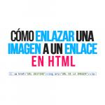 Cómo enlazar una imagen a un enlace en HTML