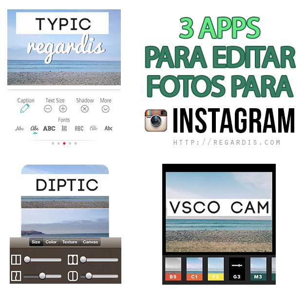3 apps para editar fotos para instagram regardis