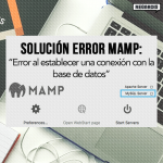 Cómo solucionar error de conexión de MAMP con Servidor MySQL?