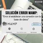 Solucionar error de conexión de MAMP con Servidor MySQL