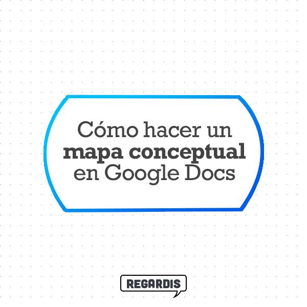 Cómo hacer un mapa conceptual en Google Docs