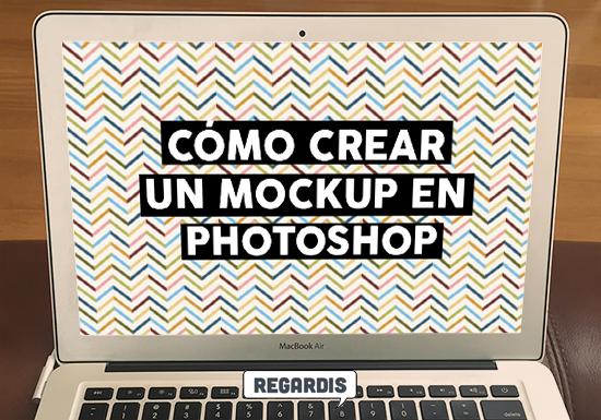 Cómo crear Photoshop Mockups