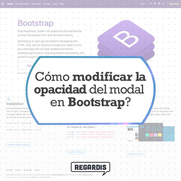 Cómo modificar la opacidad del modal en Boostrap
