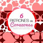 6 Patrones de Corazones Gratis