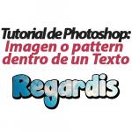 Cómo poner imagen o pattern dentro de texto en Photoshop