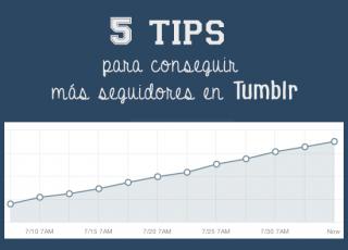 5 tips para conseguir más seguidores en Tumblr