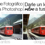 Retoque Fotográfico: Darle un look retro en Photoshop