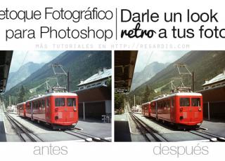 Tutorial de Retoque Fotográfico para Photoshop: Darle un look retro a tus fotos