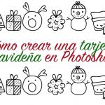 Cómo hacer una tarjeta navideña en Photoshop