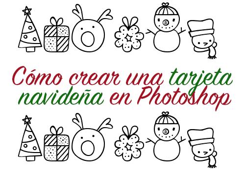 cmo crear una tarjeta navidea en photoshop