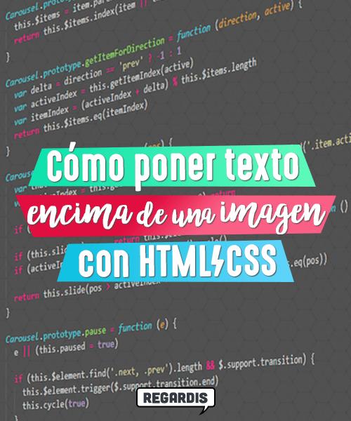 Cómo poner texto encima de una imagen con HTML/CSS
