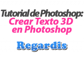 Tutorial Photoshop: Crear Texto 3D
