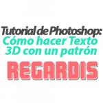 Cómo hacer Texto 3D con un patrón en Photoshop
