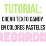 Efecto candy en texto de colores pasteles en Photoshop