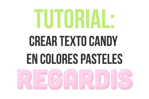 Tutorial: Efecto candy en colores pasteles
