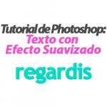 Texto con Efecto Suavizado en Photoshop