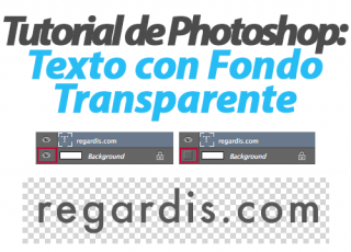 Tutorial de Photoshop: Cómo tener Texto Transparente