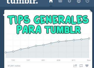 Tips Generales para Tumblr