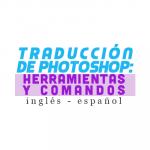 Traducción de Photoshop de Inglés – Español (PDF)