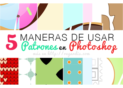 5 Maneras de Usar Patrones en Photoshop (Motivos / Patterns)