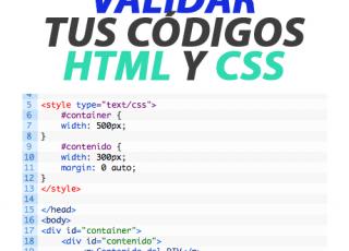 Validar tus códigos HTML y CSS fácilmente