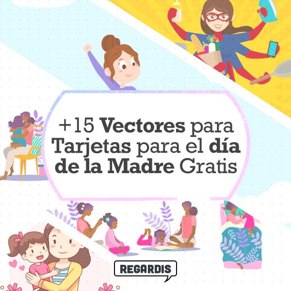 +15 Vectores para Tarjetas para el Día de la Madre Gratis